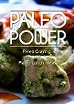 Paleo Power - Paleo Craving and Paleo...