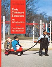 Early Childhood Education and Early Childhood Settings and Approaches by Seefeldt