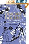Designer Doodles: Over 100 Designs to...