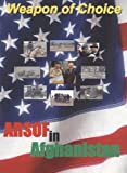 img - for Weapon of Choice: United States Army Special Operations Forces in Afghanistan (Center of Military History Publication) book / textbook / text book