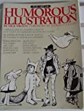 The Art of Humorous Illustration (0823002691) by Meglin, Nick
