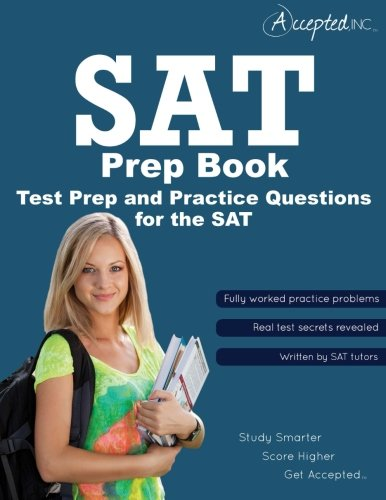 SAT Prep Book: Test Prep and Practice Questions for the SAT