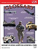 Glossary of Defense Acquisition Acronyms & Terms 14th Edition July 2011