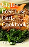 Gluten Free Low Carb