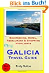 Galicia Travel Guide: Sightseeing, Ho...