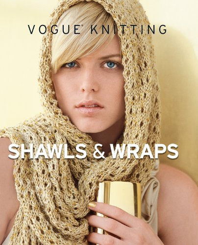 Vogue® Knitting Shawls & Wraps
