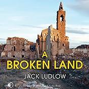 A Broken Land   [Jack Ludlow]