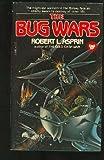 The bug wars (0440108063) by Asprin, Robert