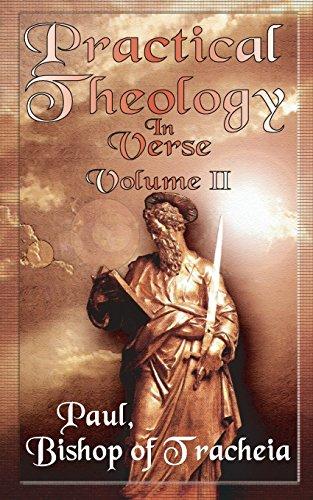 Practical Theology in Verse, Volume II: v. II