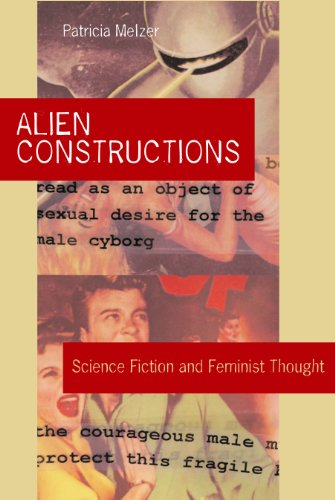 Alien Constructions: Science Fiction and Feminist Thought
