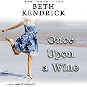 Once Upon a Wine: A Black Dog Bay Novel, Book 4 | Beth Kendrick