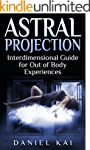 Astral Projection: Interdimensional G...