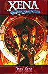 Xena Warrior Princess Volume 2: Dark...