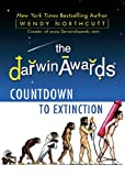 Wendy Northcutt The Darwin Awards: Countdown to Extinction