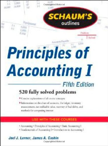 Schaum\'s Outline of Principles of Accounting I, Fifth Edition (Schaum\'s Outline Series)