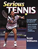 Serious Tennis (0880119136) by Williams, Scott