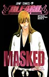 BLEACH OFFICIAL CHARACTER BOOK 02 「MASKED」 8/4発売