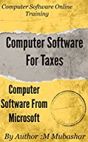 Computer Software Online Training: Computer Software For Taxes Front Cover