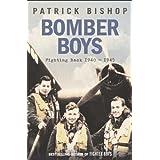 Bomber Boys: Fighting Back 1940-1945by Patrick Bishop