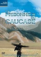 Le prisonnier du Caucase