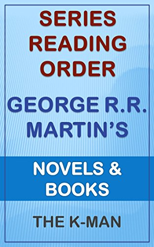 Series List - George R.R. Martin - In Order: Novels and