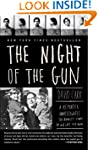 The Night of the Gun: A reporter inve...
