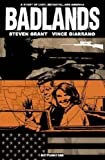 Steve Grant Badlands: A Story of Lust, Betrayal and America