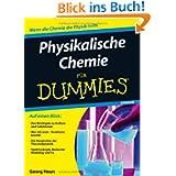 Physikalische Chemie für Dummies (Fur Dummies)