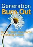 Generation Burn Out: Mutter-Vater-Kind Kuren sinnvoll nutzen