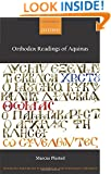Orthodox Readings of Aquinas (Changing Paradigms in Historical and Systematic Theology)