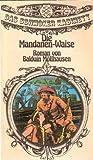 Die Mandanen-Waise. Erzählung aus den Rheinlanden und dem Stromgebiet des Missouri. Roman