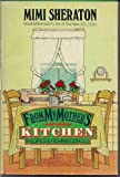 From My Mother's Kitchen: Recipes and Reminiscences