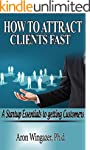 How to Attract Clients Fast: A Start...