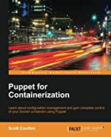 Puppet for Containerization Front Cover