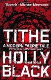 Tithe (Modern Tale of Faerie)
