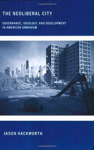 The Neoliberal City: Governance, Ideology, and...