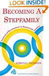 Becoming a Stepfamily: Patterns of De...