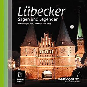 Lübecker Sagen und Legenden Hörbuch