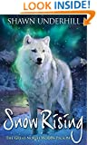 Snow Rising (The Great North Woods Pack Book 4)