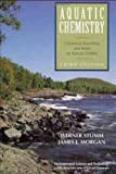 Aquatic Chemistry: Chemical Equilibria and Rates in Natural Waters, 3rd Edition