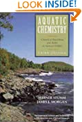 Aquatic Chemistry: Chemical Equilibria and Rates in Natural Waters (Environmental Science and Technology: A Wiley-Interscience Series of Texts and Monographs)