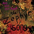 The Zephyr Song [CD 2]