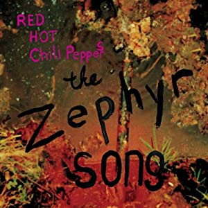 The Zephyr Song - Maxi CD2