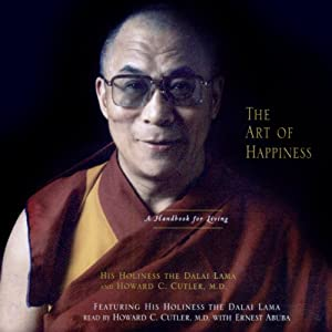 The Art of Happiness | [His Holiness the Dalai Lama, Howard C. Cutler]