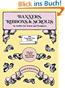 Banners, Ribbons and Scrolls (Dover Pictorial Archives)