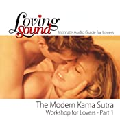 Loving Sound: Modern Kama Sutra Workshop, Part 1 | [Alexander Institute]