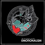 Emotionalism ~ The Avett Brothers