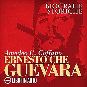 Ernesto Che Guevara | Livre audio