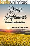 Darcy's Nightmares: A Pride and Preju...