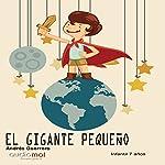 El gigante pequeño [The Little Giant] | Andrés Guerrero